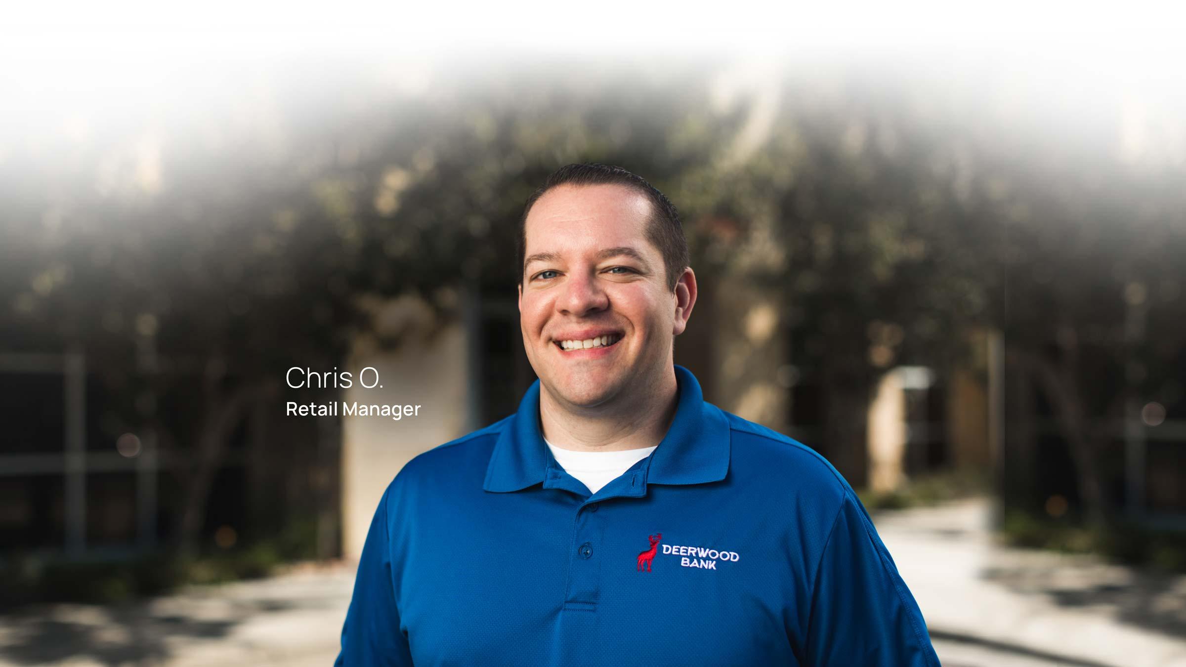 Chris O. Retail Manager