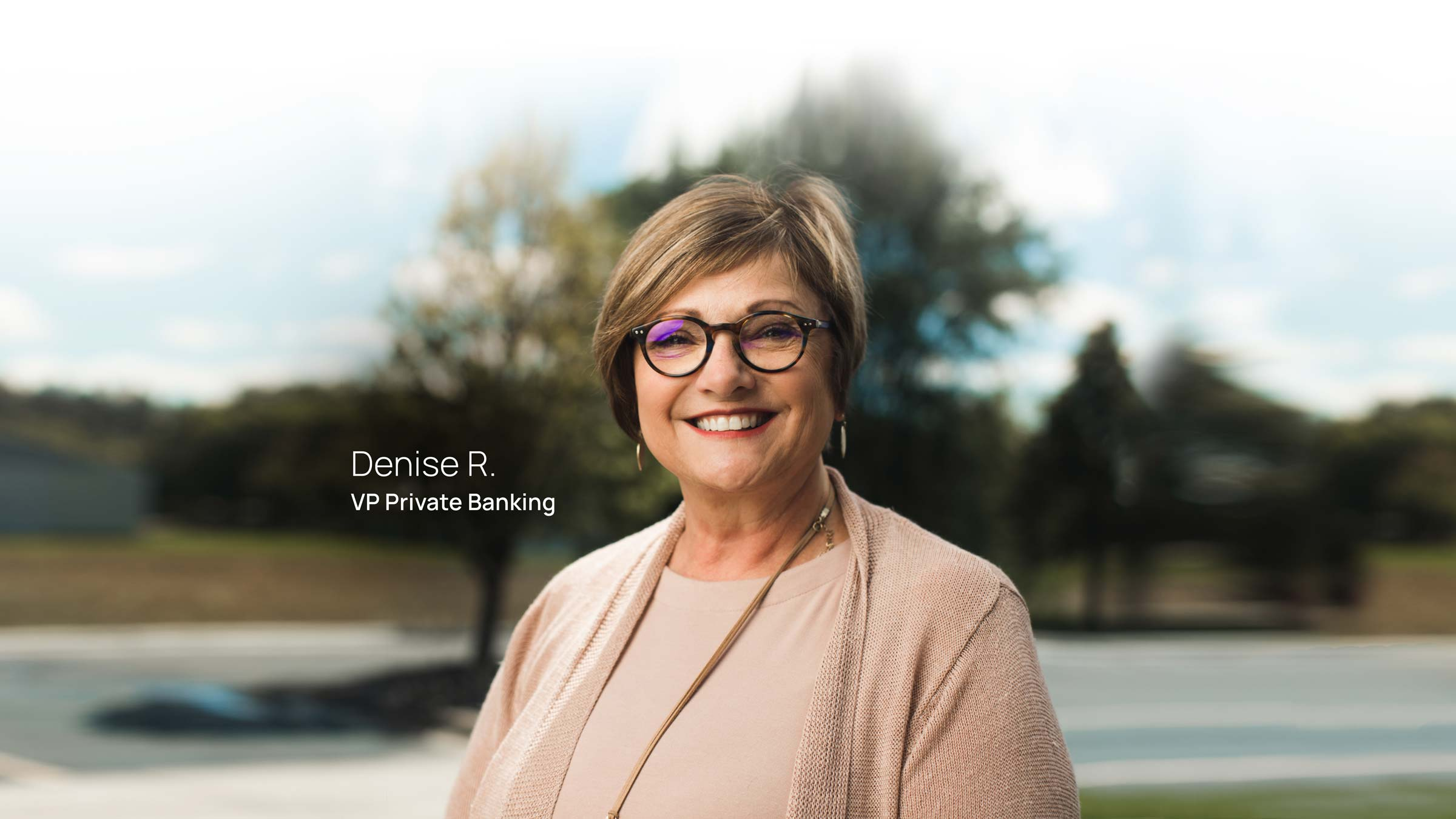 Denise R. VP Private Banking