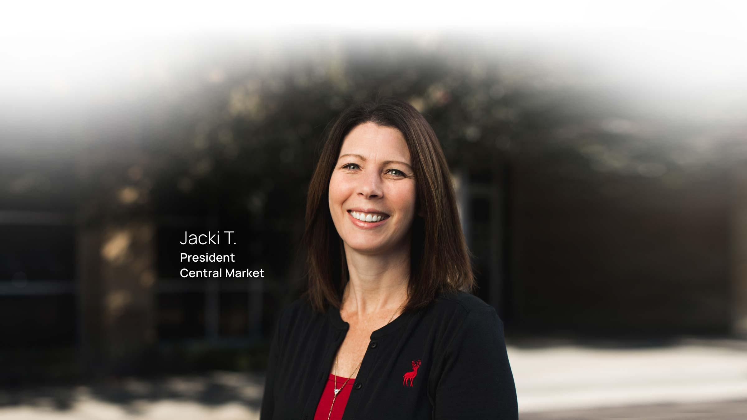 Jacki T. President Central Market