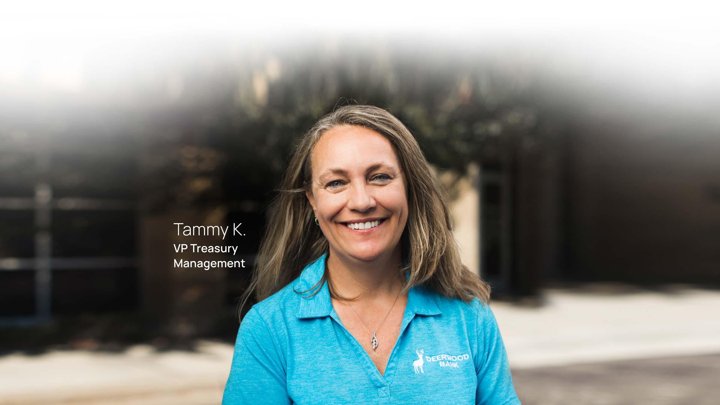 tammy k. VP of Treasury Management