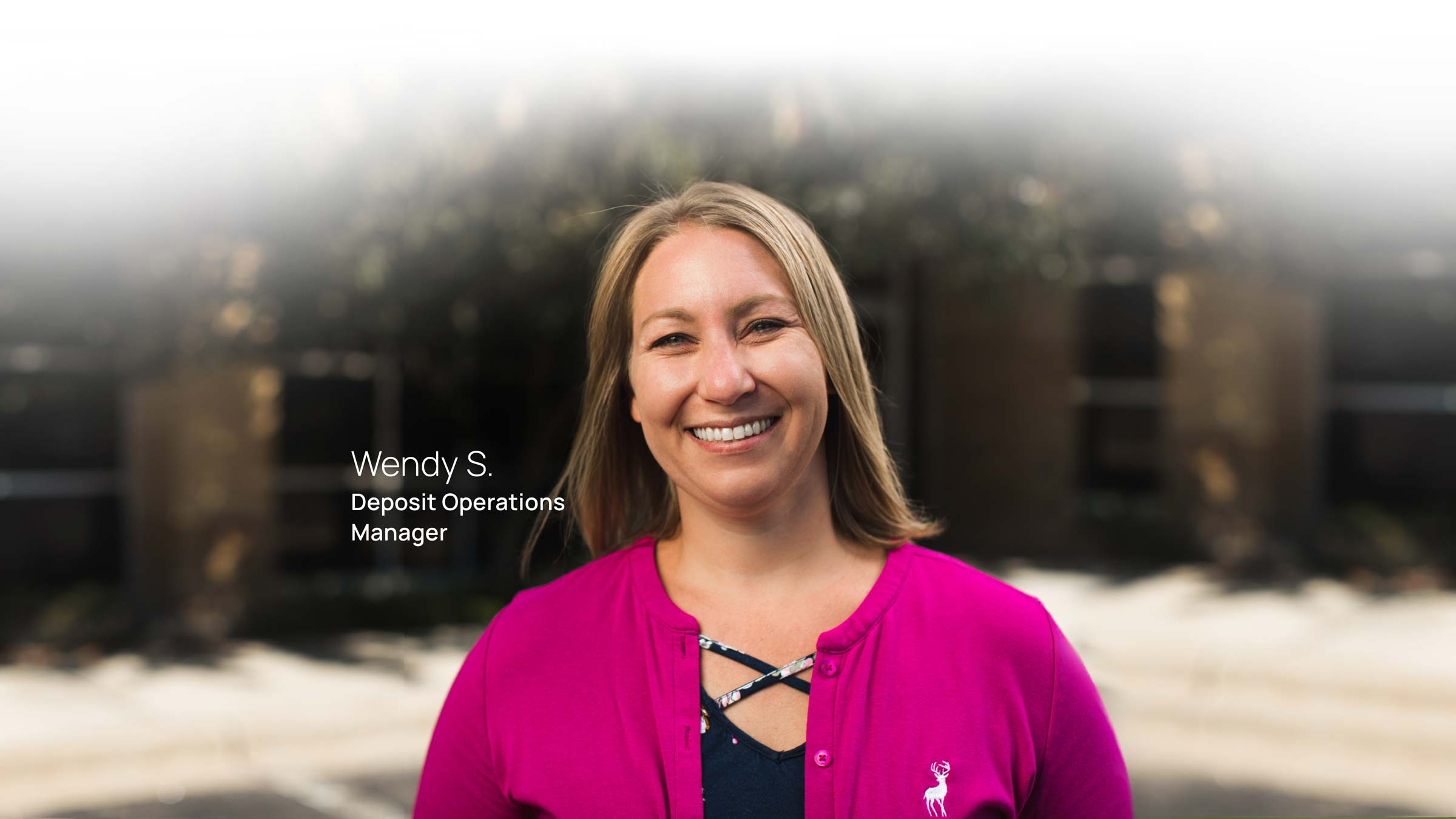 Wendy S. Deposit Operations Manager